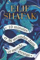 10 minutes et 38 secondes dans ce monde étrange