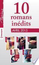 10 romans Passions inédits (no529 à 533 - avril 2015)