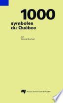 1000 symboles du Québec