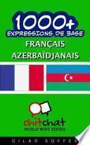 1001+ Expressions de Base Français - Azerbaïdjanais