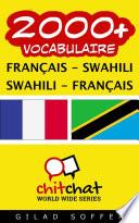 2000+ Français - Swahili Swahili - Français Vocabulaire