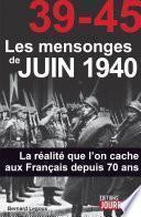 39-45 Les mensonges de juin 1940