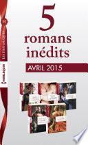 5 romans inédits collection Les Historiques (no663 à 667 - avril 2015)