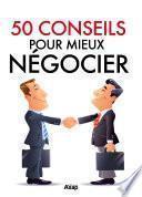 50 conseils pour mieux négocier