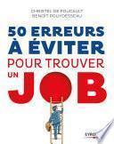 50 erreurs à éviter pour trouver un job