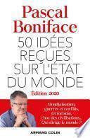 50 idées reçues sur l'état du monde - Édition 2020