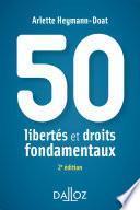 50 libertés et droits fondamentaux