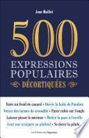500 expressions populaires décortiquées