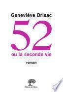 52 ou la seconde vie