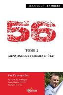 56 - Tome 2 : Mensonges et crimes d'État