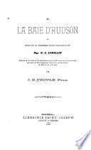 À la Baie d'Hudson, ou Récit de la première visite pastorale de N.Z. Lorrain, évêque de Cythère