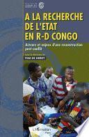 A la recherche de l'Etat en R-D Congo