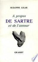 À propos de Sartre et de l'amour