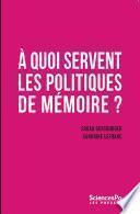 À quoi servent les politiques de mémoire