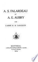 A.S. Falardeau et A.E. Aubry