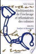 Abolitionnistes de l'esclavage et réformateurs des colonies
