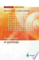 Abord clinique en gynécologie