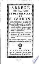 Abrégé de la vie et des miracles de S. Guidon