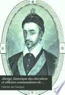 Abrégé historique des chevaliers et officiers commandeurs de l'Ordre du Saint Esprit depuis son institution jusqu'à la Révolution de 1789