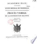 Académie d'Aix, lycée impérial de Marseille. Procès-verbal de la distribution des prix. Année 1811