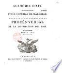 Académie d'Aix, lycée impérial de Marseille. Procès-verbal de la distribution des prix. Année 1812