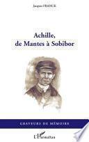 Achille, de Mantes à Sobibor