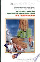Acquisition ou fusion d'entreprises et emplois
