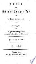 Acten des Wiener Congresses in 1814 und 1815, herausg. von J.L. Klüber