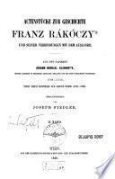 Actenstücke zur Geschichte Franz Rákóczy's und seiner Verbindungen mit dem Auslande