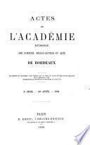 Actes de l'Académie nationale des sciences, belles-lettres et artsde Bordeaux