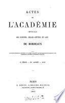 Actes de l'Academie Royale des Sciences, Belles Lettres et Arts de Bordeaux