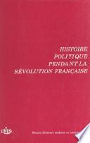Actes des 115e et 116e Congrès nationaux des sociétés savantes (2). Histoire politique pendant la Révolution française. Avignon 1990 et Chambéry 1991