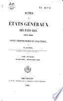 Actes des Etats généraux des Pays-Bas, 1576-1585: 15 aout 1578-30 décembre 1580