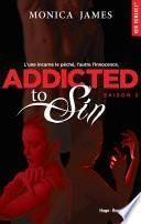 Addicted to Sin Saison 2