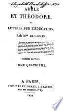 Adèle et Théodore, ou, Lettres sur l'éducation