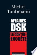 Affaires DSK, la contre-enquête