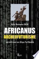 Africanus Archéofuturisme
