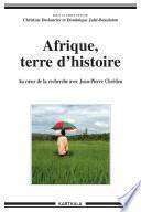 Afrique, terre d'histoire