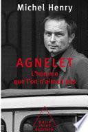 Agnelet : l'homme que l'on n'aimait pas