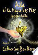 Aila et la Magie des Fées -
