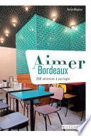 Aimer Bordeaux