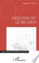 Ainsi parlait le Big data