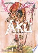 Akû, la chasseur maudit chapitre 1