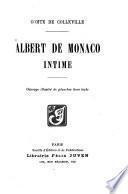Albert de Monaco intime