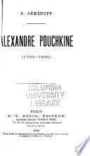 Alexandre Pouchkine (1799-1899)