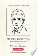 Alfredo Gangotena, poète équatorien (1904-1944)
