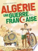 Algérie, une guerre française -