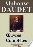 Alphonse Daudet : Oeuvres complètes | 80 titres annotés, illustrés, augmentés