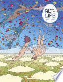 Alt-Life - tome 1 - Alt-Life