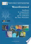 Améliorer la compétitivité des territories par la réalisation des Parcs Portuaires